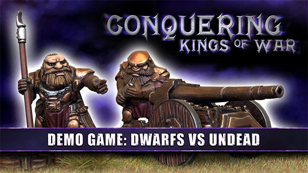 Conquering Kings of War – Demo Game: Dwarfs Vs Undead – OnTableTop