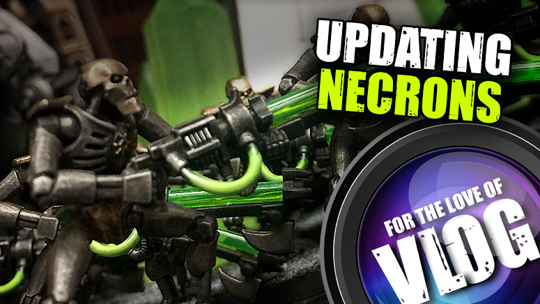 VLog: Revisiting Our Old 40k Armies - The Necrons