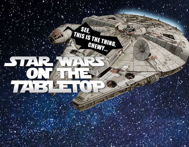Weekender XLBS: Star Wars - Taking Toys To The Tabletop