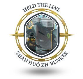 Held the line Zhàn Huó ZH-Bunker